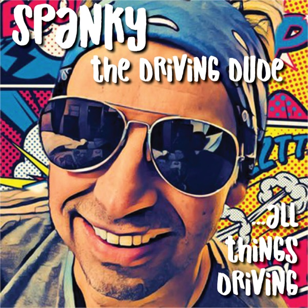 Spanky The Driving Dude With All Things Driving