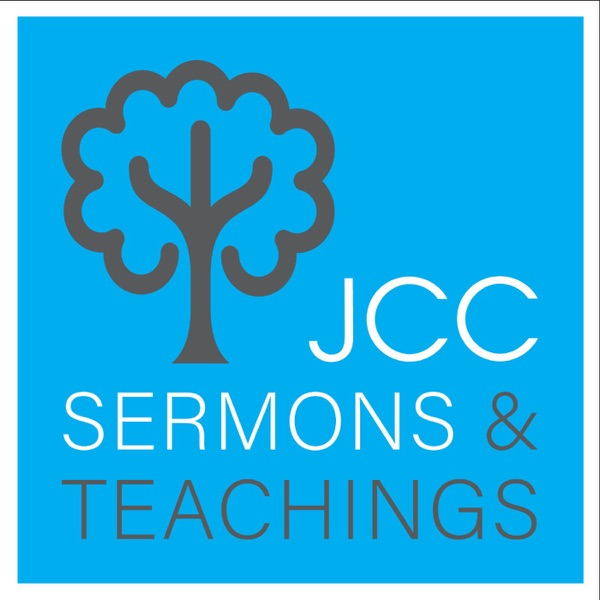 JCC: Sermons and Teachings