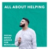 All About Helping Podcast (Music Marketing) artwork