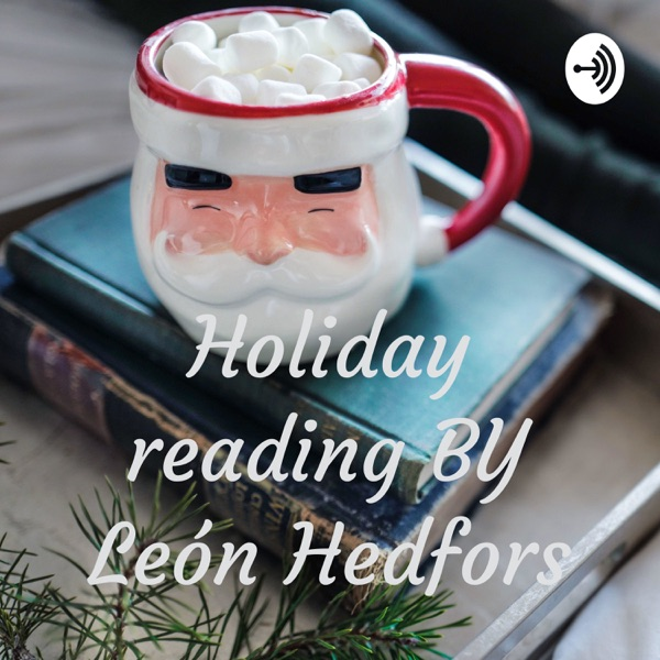 Holiday reading BY León Hedfors