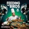 Feeding The Birds Podcast artwork