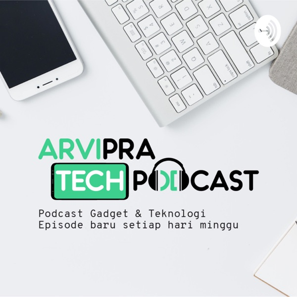 Arvipra Tech Podcast