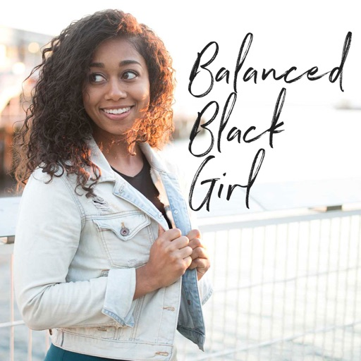 Cover image of Balanced Black Girl Podcast