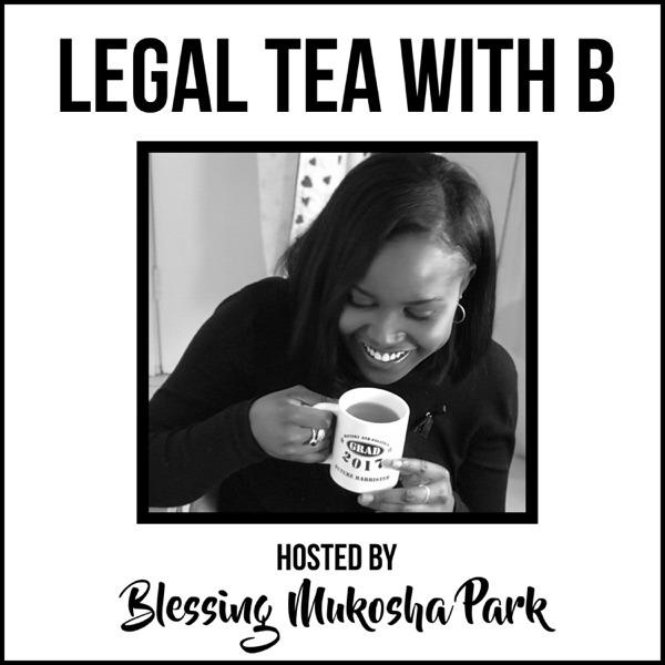 Legal Tea with B