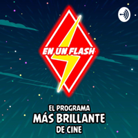 En Un Flash podcast