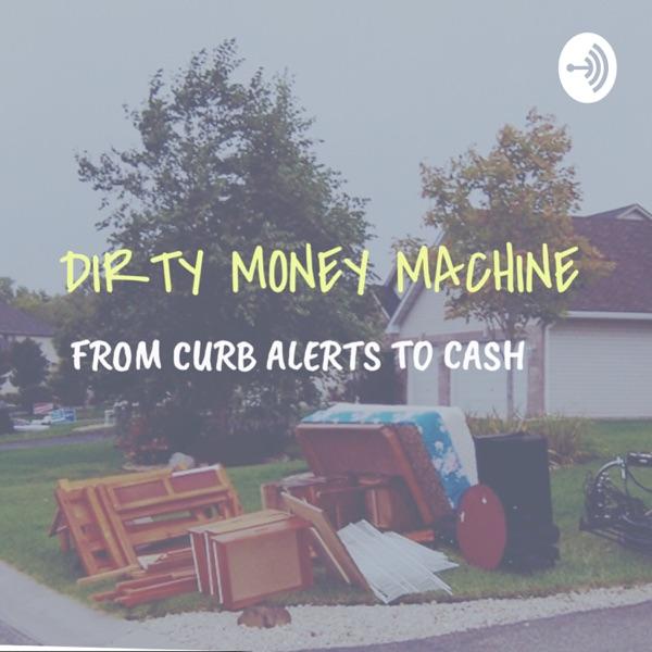 Dirty Money Machine
