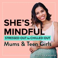 She's Mindful Podcast podcast