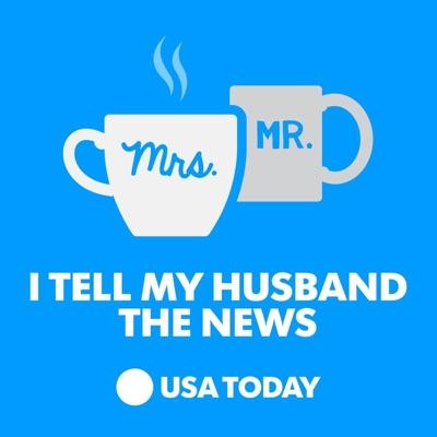 I Tell My Husband The News:USA Today | Wondery