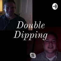 Double Dipping podcast