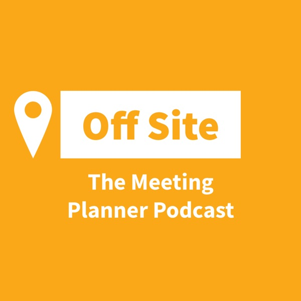 Off Site: The Meeting Planner Podcast
