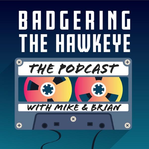 Badgering The Hawkeye