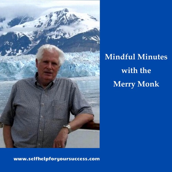 Mindful Minutes with the Merry Monk