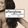 AFTERGLOW: A Bachelor Podcast artwork