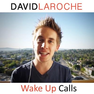Wake Up Calls:David Laroche