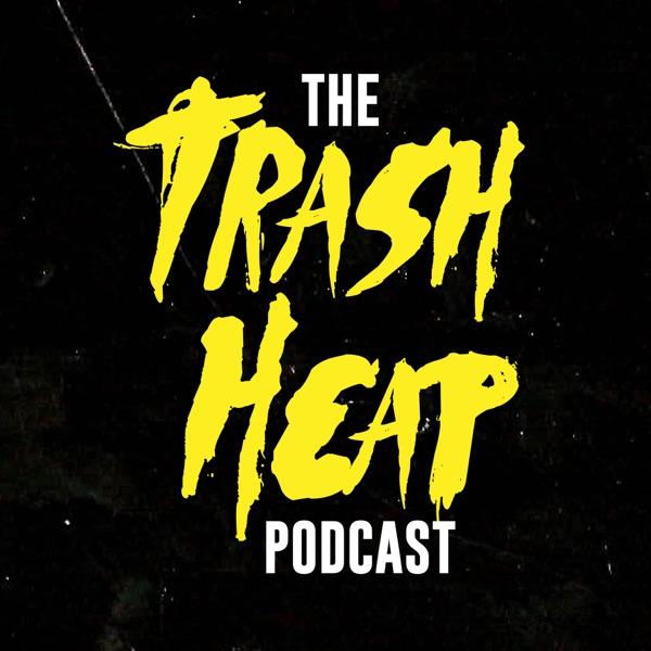 The Trash Heap Podcast