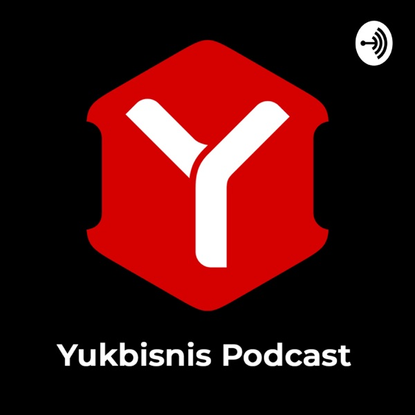 Yukbisnis Podcast