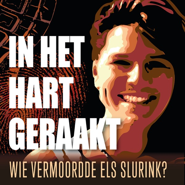 In het hart geraakt: wie vermoordde Els Slurink?