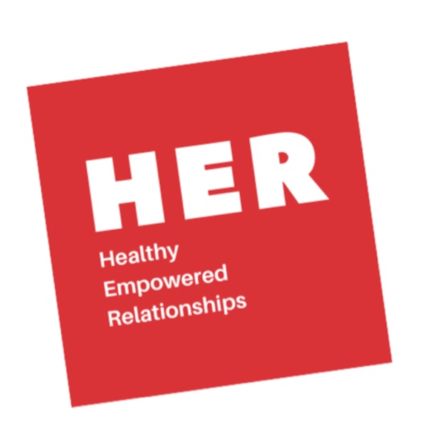 HER - Healthy Empowered Relationships