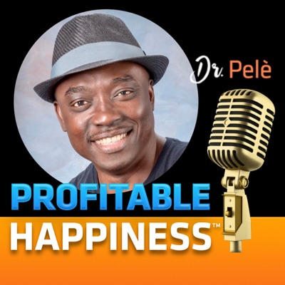 PROFITABLE HAPPINESS™