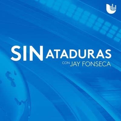 Sin ataduras, con Jay Fonseca:Univision