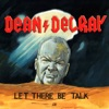 Dean Delray's LET THERE BE TALK artwork
