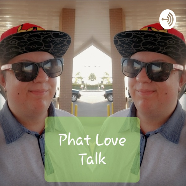 Phat Love Talk