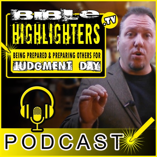 Bible Highlighters Podcast