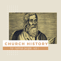 Church History for Normal People podcast