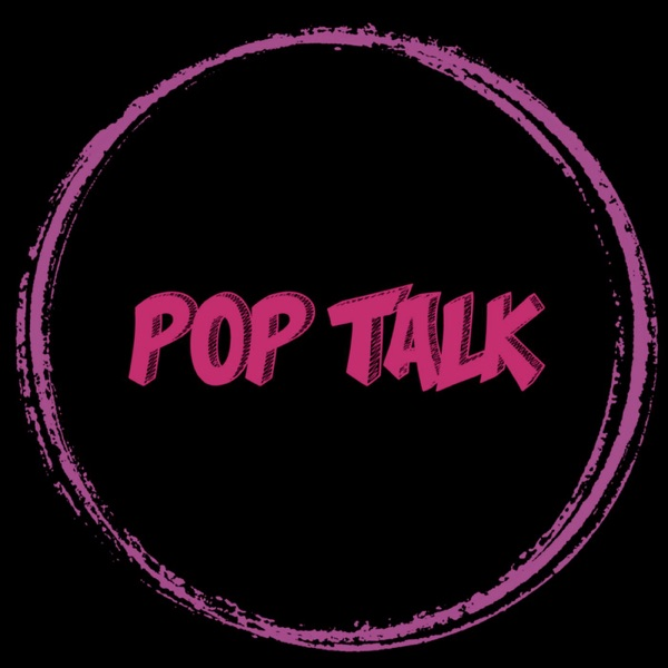 Pop Talk Podcast