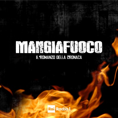 Mangiafuoco:Rai Radio1
