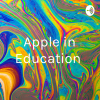 Apple in Education podcast