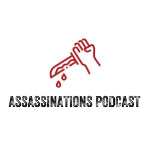 Assassinations Podcast