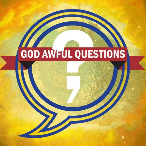 God Awful Questions