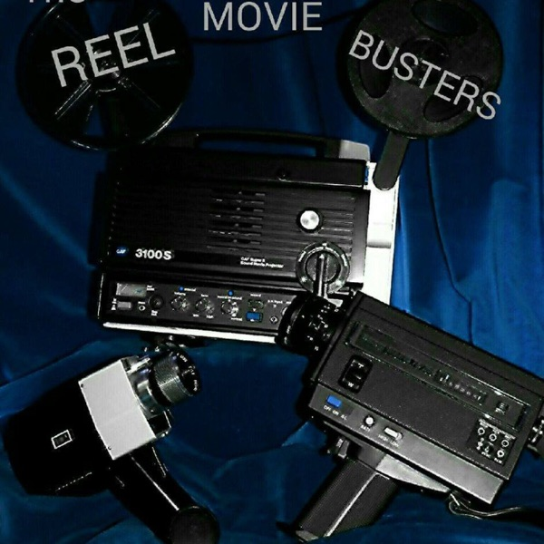 Reel Movie Busters' Podcast