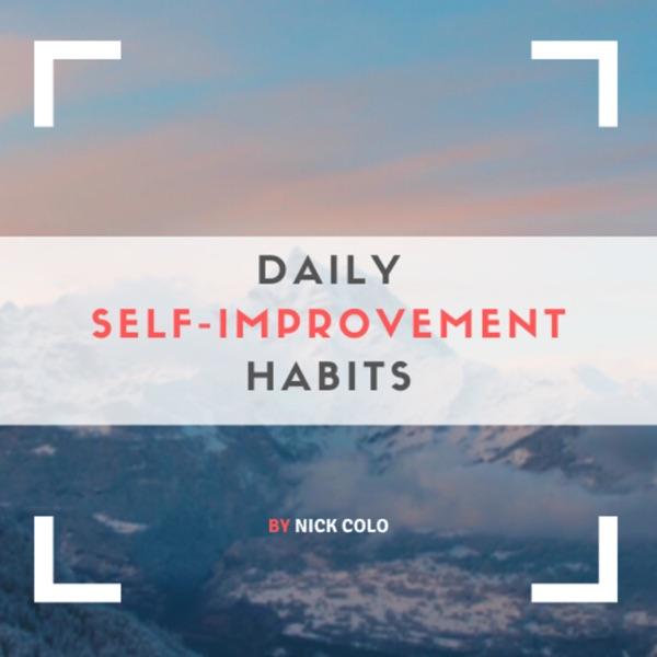Daily Self-Improvement Habits