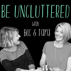 Be Uncluttered