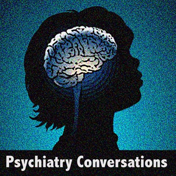 Psychiatry Conversations