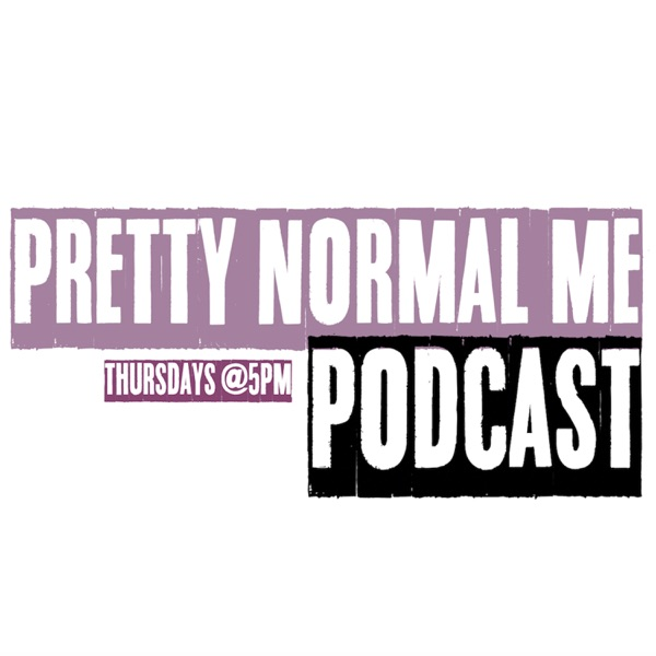 Pretty Normal Me