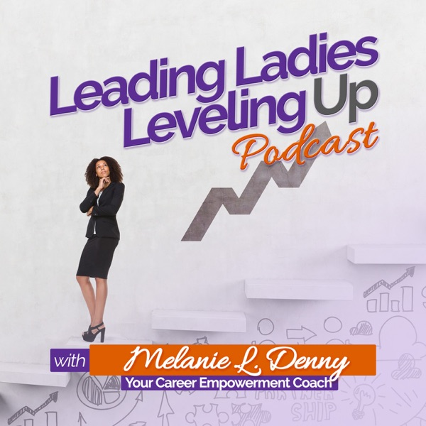 Leading Ladies Leveling Up Podcast