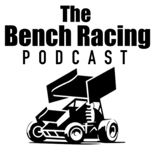 The Bench Racing Podcast