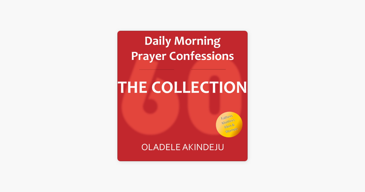 Daily Morning Prayer Confessions Podcast on Apple Podcasts
