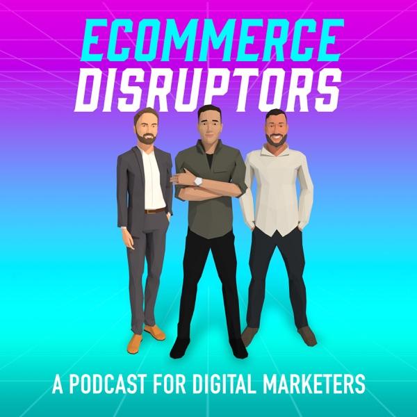 Ecommerce Disruptors