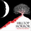 Hilltop Horror Movie Reviews artwork