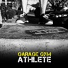 Garage Gym Athlete