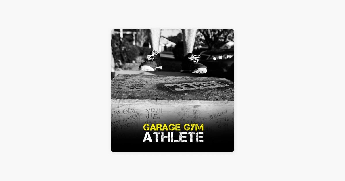 Garage gym athlete by end of three fitness