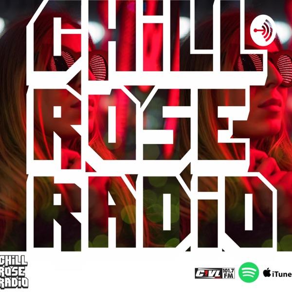 Chill Rose Radio
