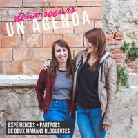 Deux Soeurs Un Agenda Podcast