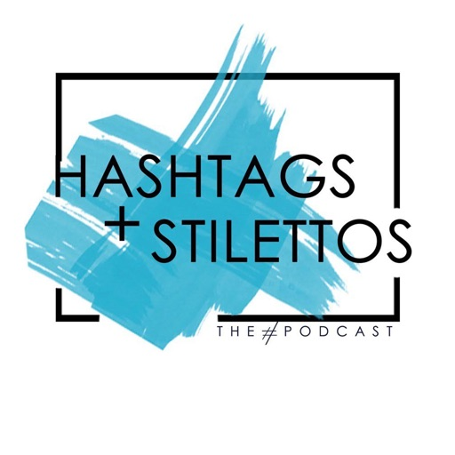 Cover image of Hashtags and Stilettos