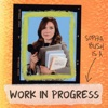 Work in Progress with Sophia Bush artwork