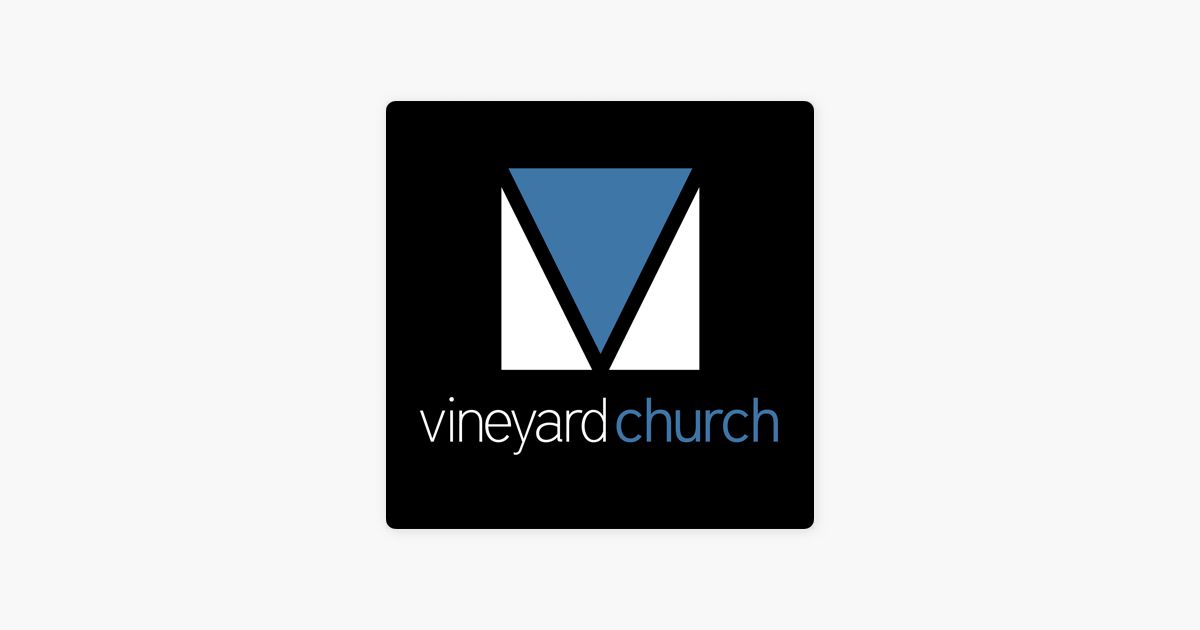 Vineyard Church Knoxville on Apple Podcasts